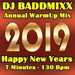 Happy 2019 7Min New Years WarmUp 130Bpm