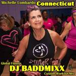 DJ Baddmixx - Michelle Is The Best 4Min WarmUp 130Bpm