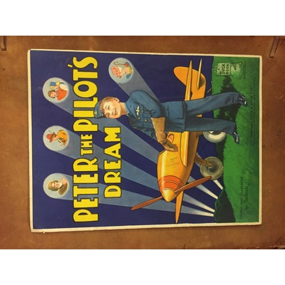 Peter the Pilot's Dream (Home Front/WW2)