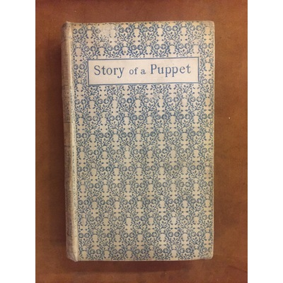 The Story of a Puppet The Adventures of Pinocchio