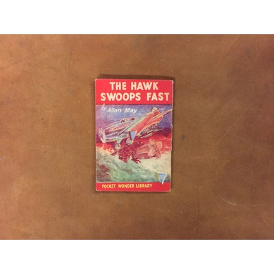 Pocket Wonder Library: The Hawk Swoops Fast (Home Front)