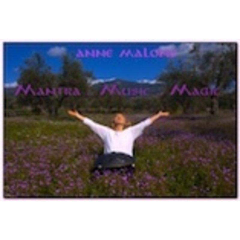 Mantra Magic |  Anne Malone